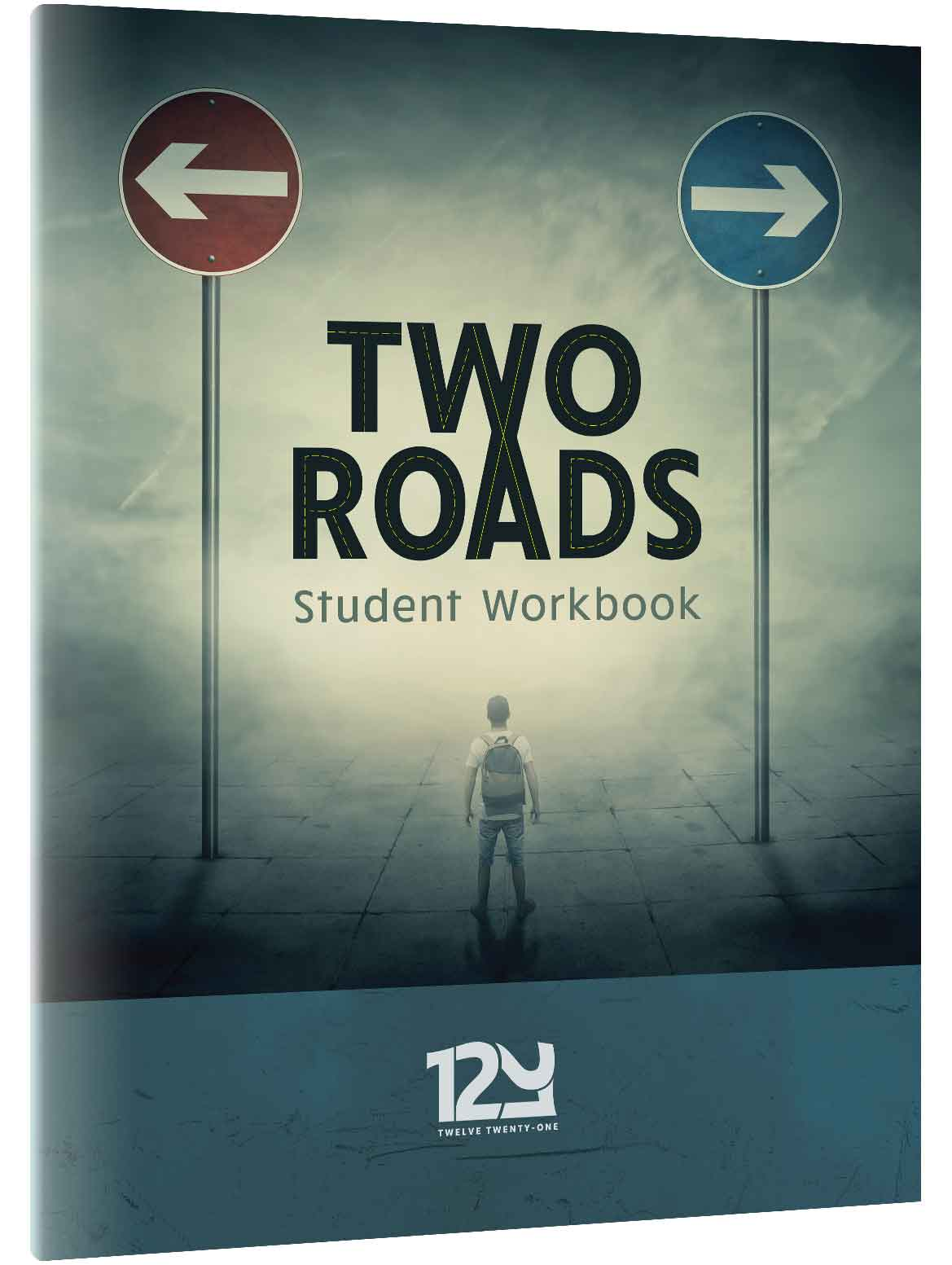 kids teens 12 21 two roads 12 21 student workbook first